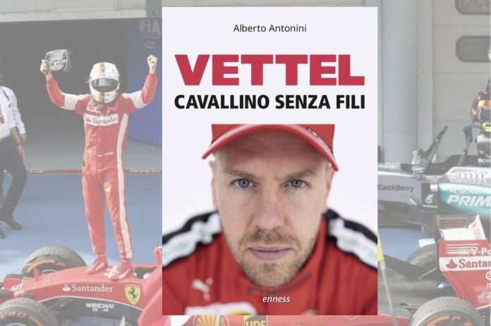 La copertina dell'opera prima di Alberto Antonini: 'Vettel. Cavallino senza fili'