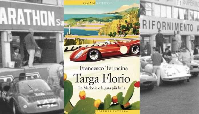 La copertina del libro sulla Targa Florio, scritto da Francesco Terracina ed edito da Laterza